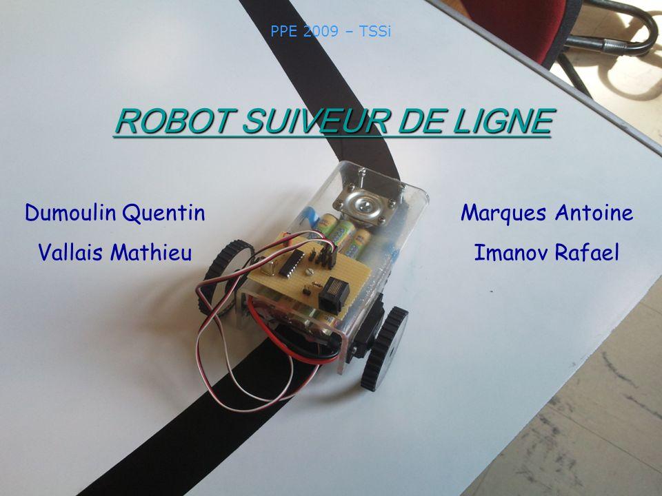 ROBOT SUIVEUR DE LIGNE Dumoulin Quentin Vallais Mathieu
