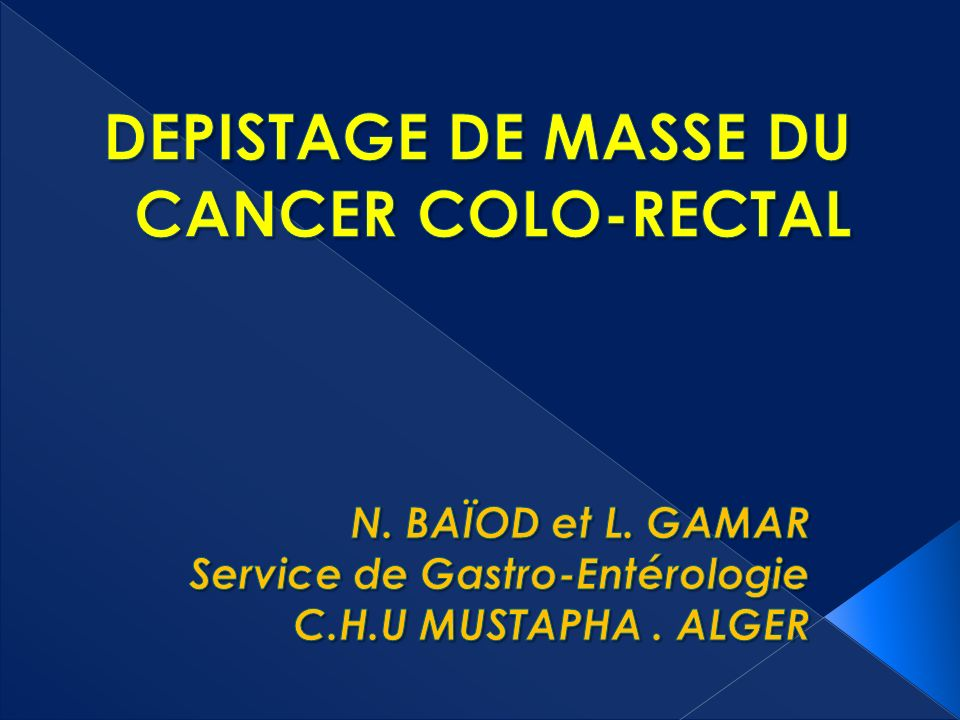 DEPISTAGE DE MASSE DU CANCER COLO-RECTAL