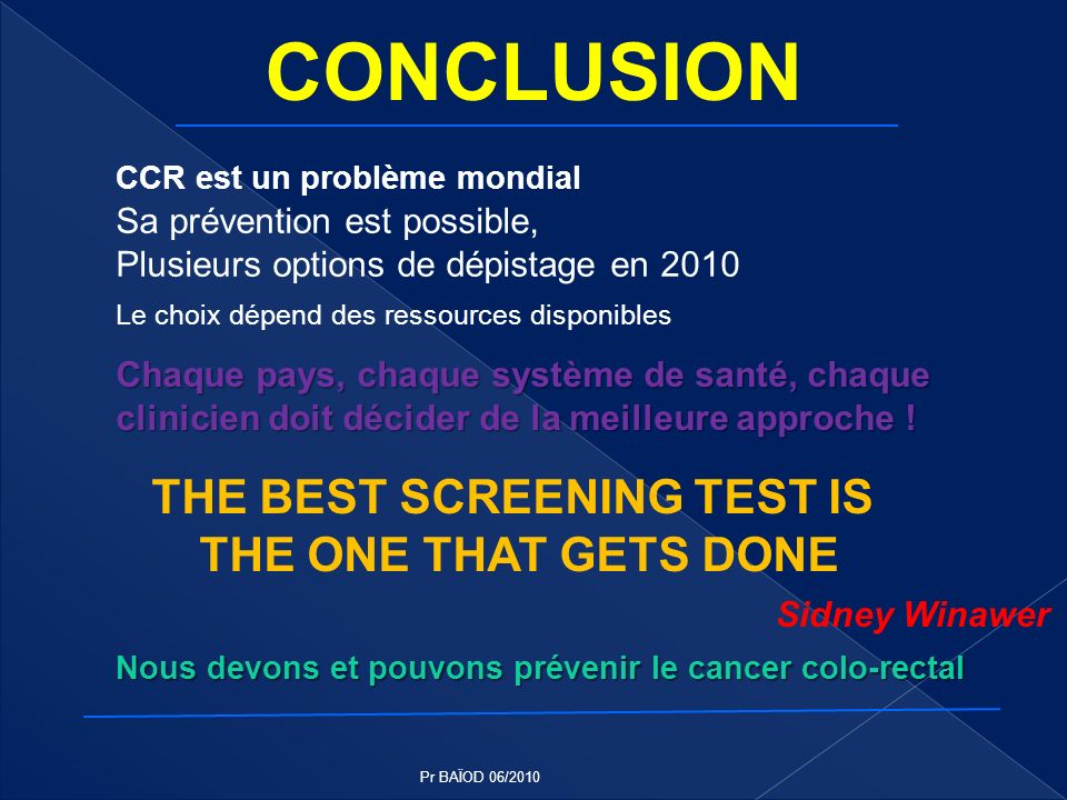 THE BEST SCREENING TEST IS