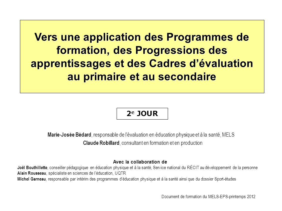 Vers une application des Programmes de formation, des Progressions des apprentissages et des Cadres d'évaluation au primaire et au secondaire