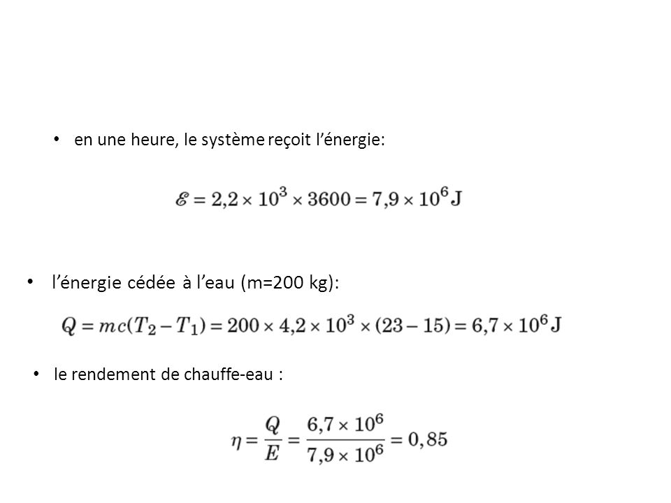 l'énergie cédée à l'eau (m=200 kg):