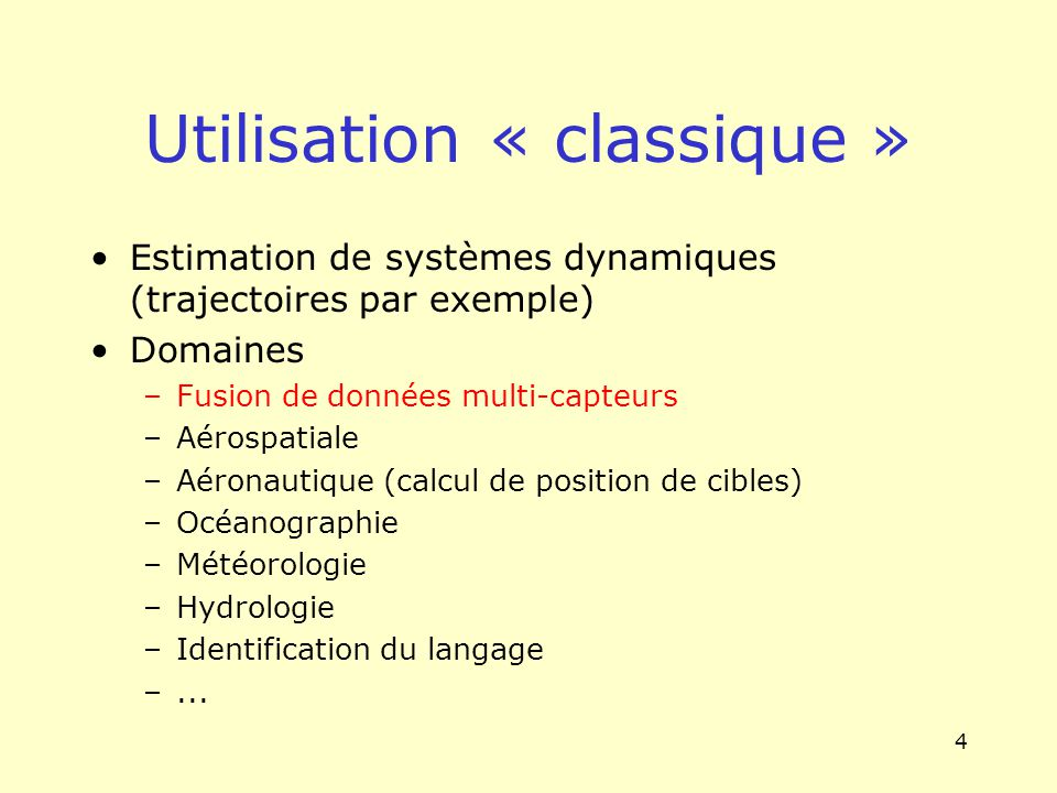 Utilisation « classique »