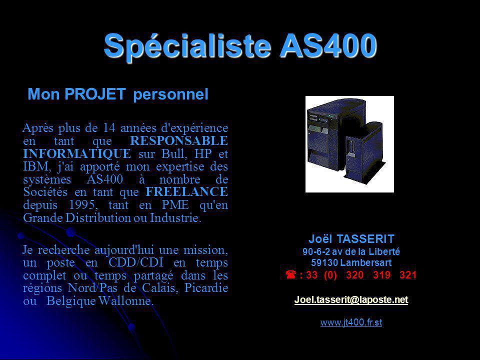 Spécialiste AS400 Mon PROJET personnel