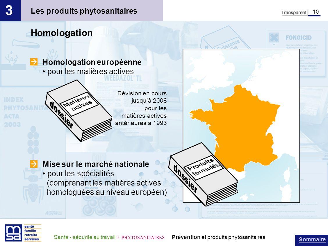 3 Homologation Les produits phytosanitaires Homologation européenne