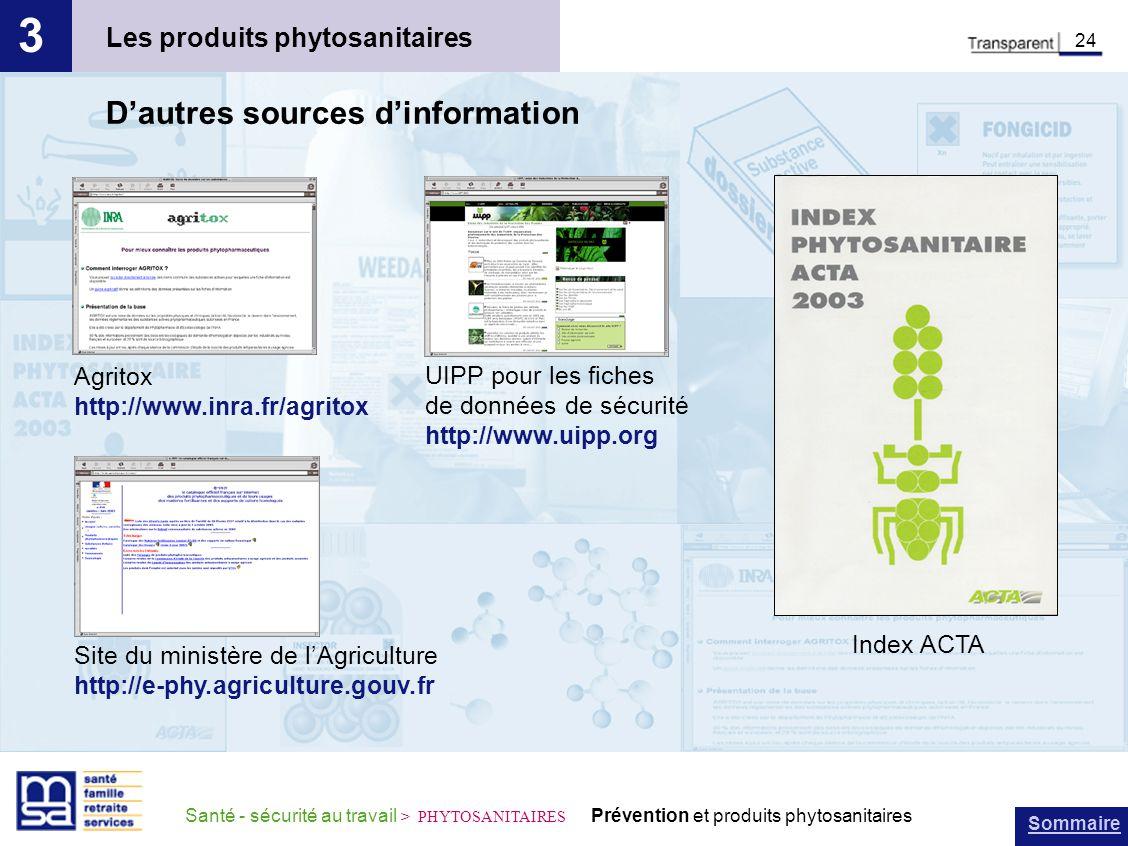 3 D'autres sources d'information Les produits phytosanitaires Agritox