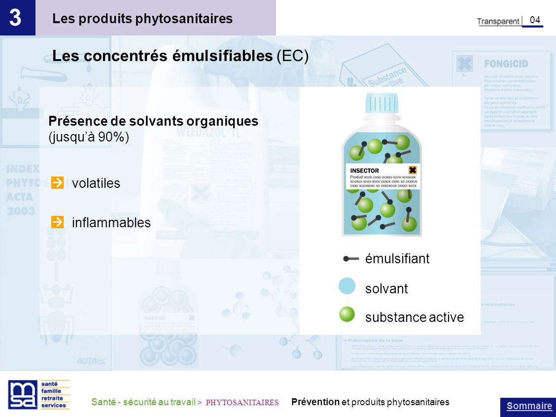 3 Les concentrés émulsifiables (EC) Les produits phytosanitaires