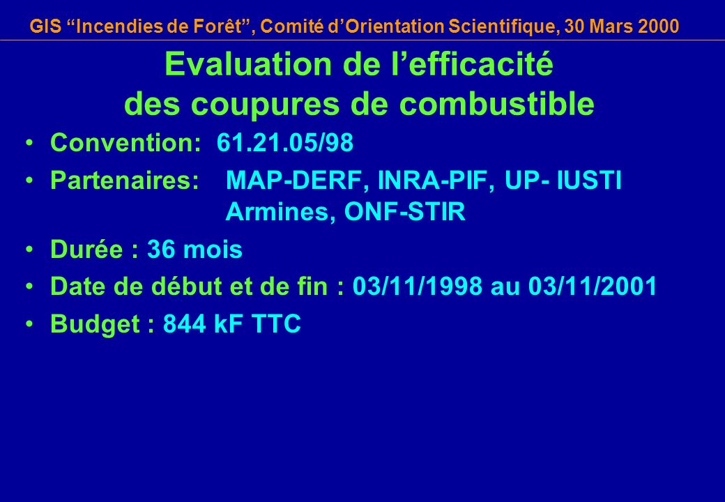 Evaluation de l'efficacité des coupures de combustible
