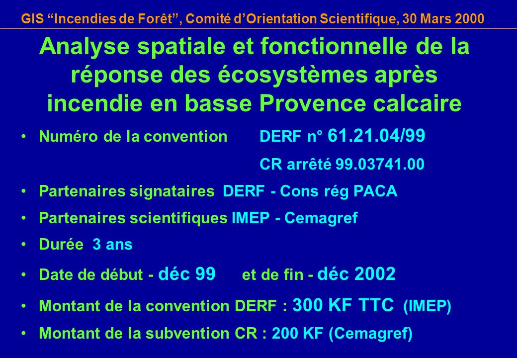 Analyse spatiale et fonctionnelle de la réponse des écosystèmes après incendie en basse Provence calcaire