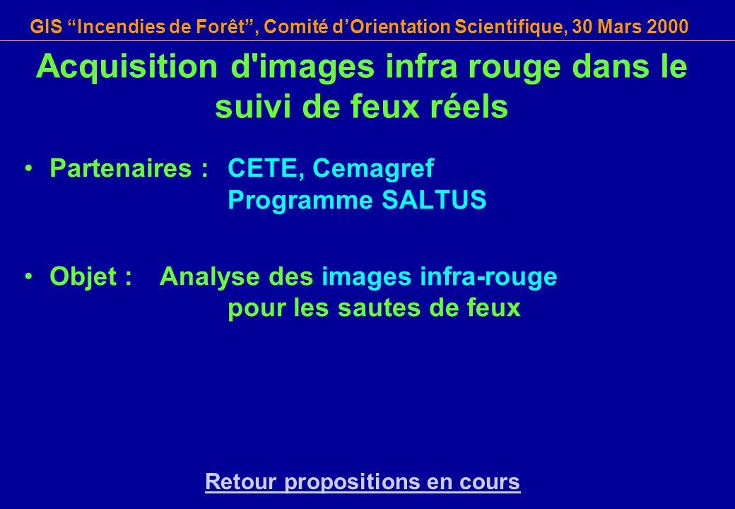 Acquisition d images infra rouge dans le suivi de feux réels