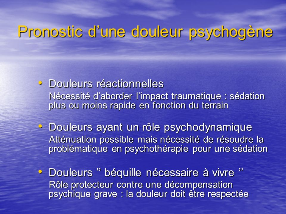 Pronostic d'une douleur psychogène