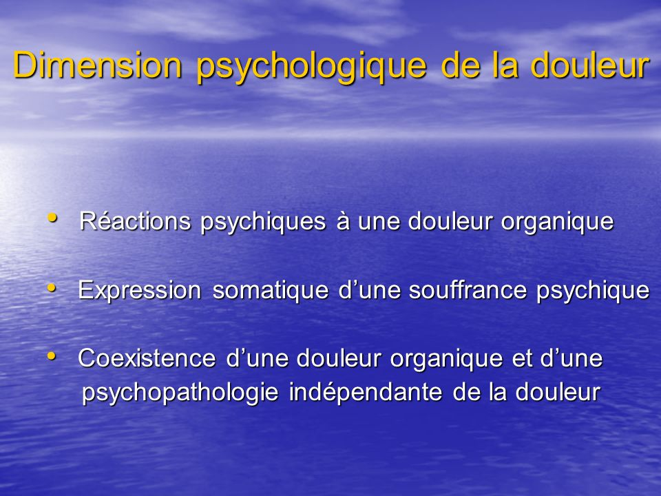 Dimension psychologique de la douleur