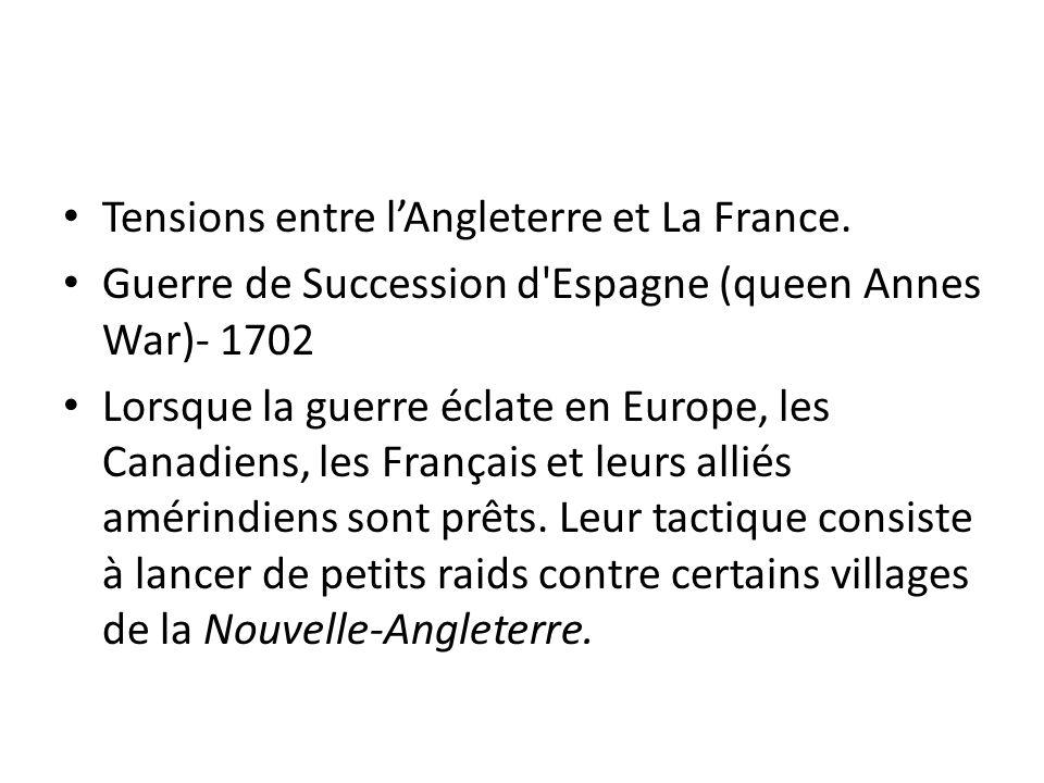 Tensions entre l'Angleterre et La France.