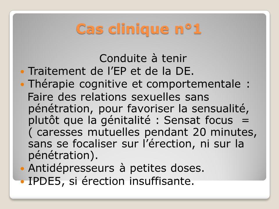 Cas clinique n°1 Conduite à tenir Traitement de l'EP et de la DE.