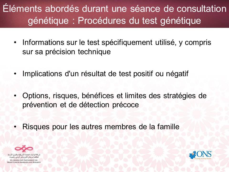 Éléments abordés durant une séance de consultation génétique : Procédures du test génétique