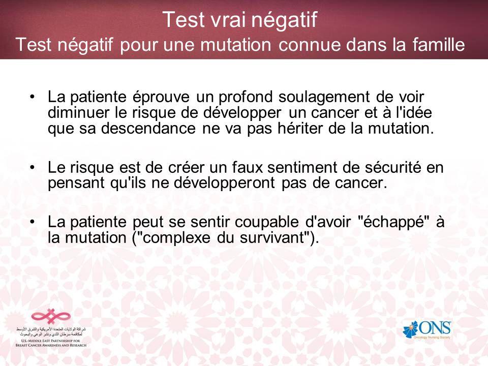 Test vrai négatif Test négatif pour une mutation connue dans la famille