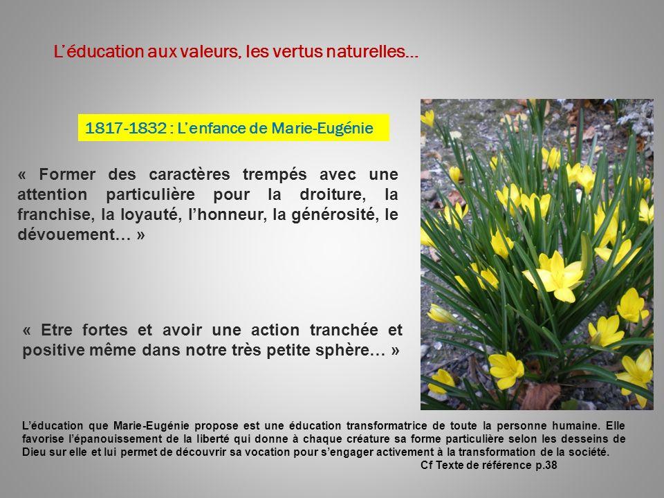 L'éducation aux valeurs, les vertus naturelles…