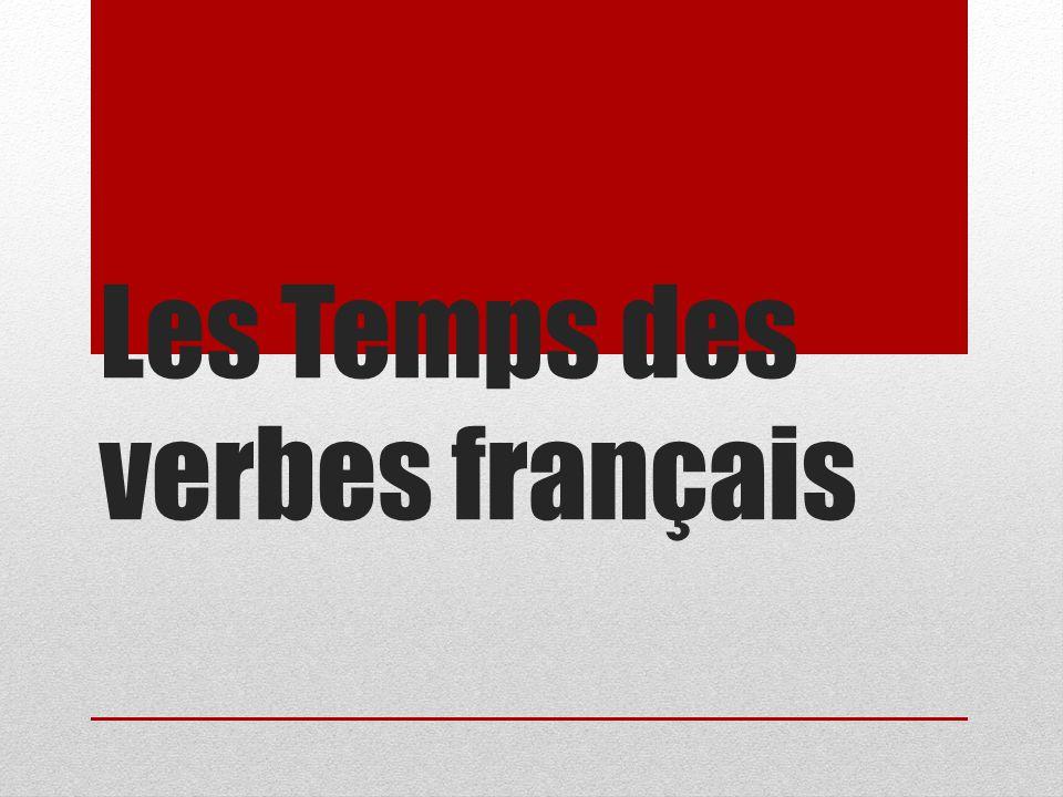 Les Temps des verbes français