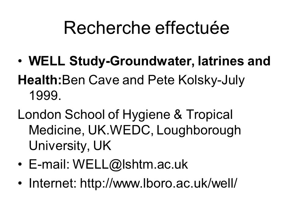 Recherche effectuée WELL Study-Groundwater, latrines and