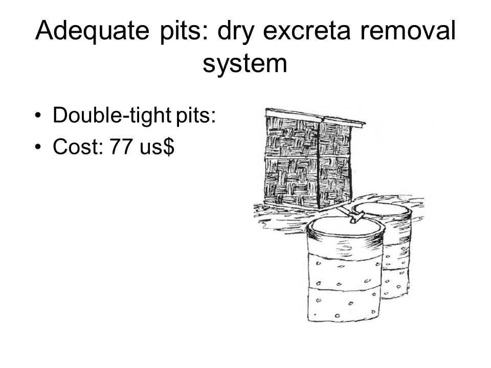 Adequate pits: dry excreta removal system
