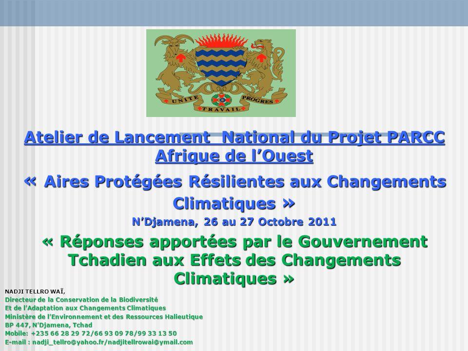 « Aires Protégées Résilientes aux Changements Climatiques »