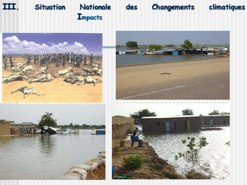 III. Situation Nationale des Changements climatiques Impacts