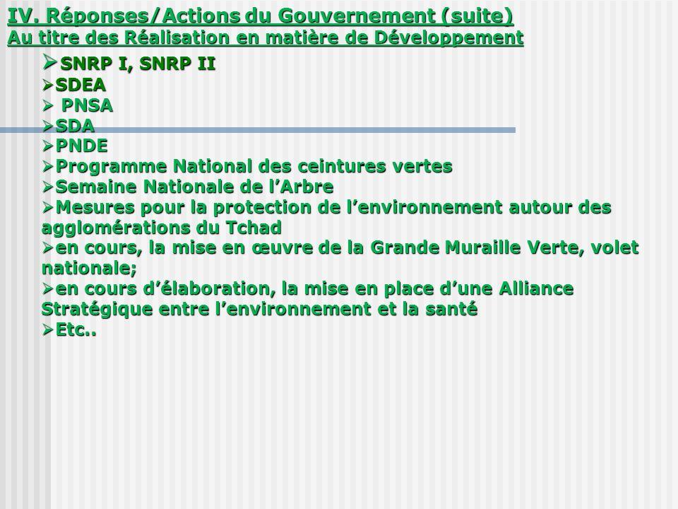 SNRP I, SNRP II IV. Réponses/Actions du Gouvernement (suite)