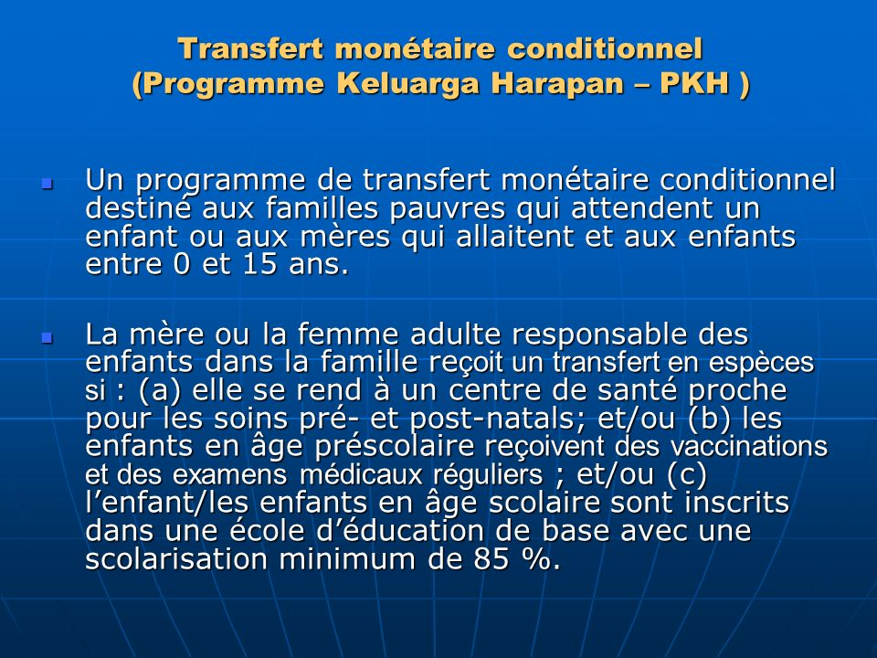 Transfert monétaire conditionnel (Programme Keluarga Harapan – PKH )