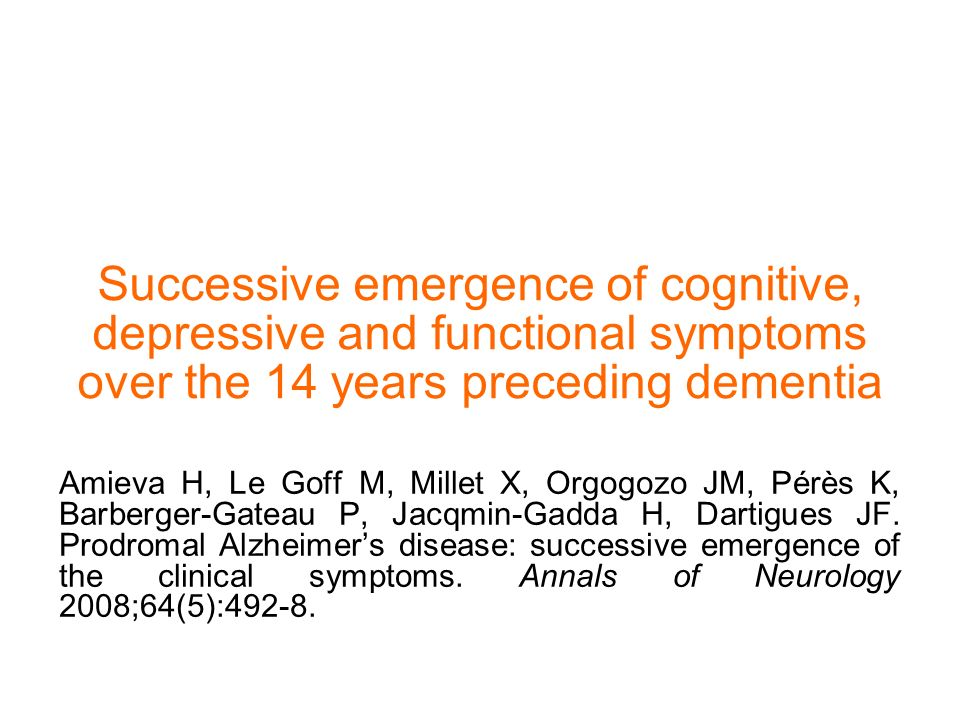 Successive emergence of cognitive, depressive and functional symptoms over the 14 years preceding dementia