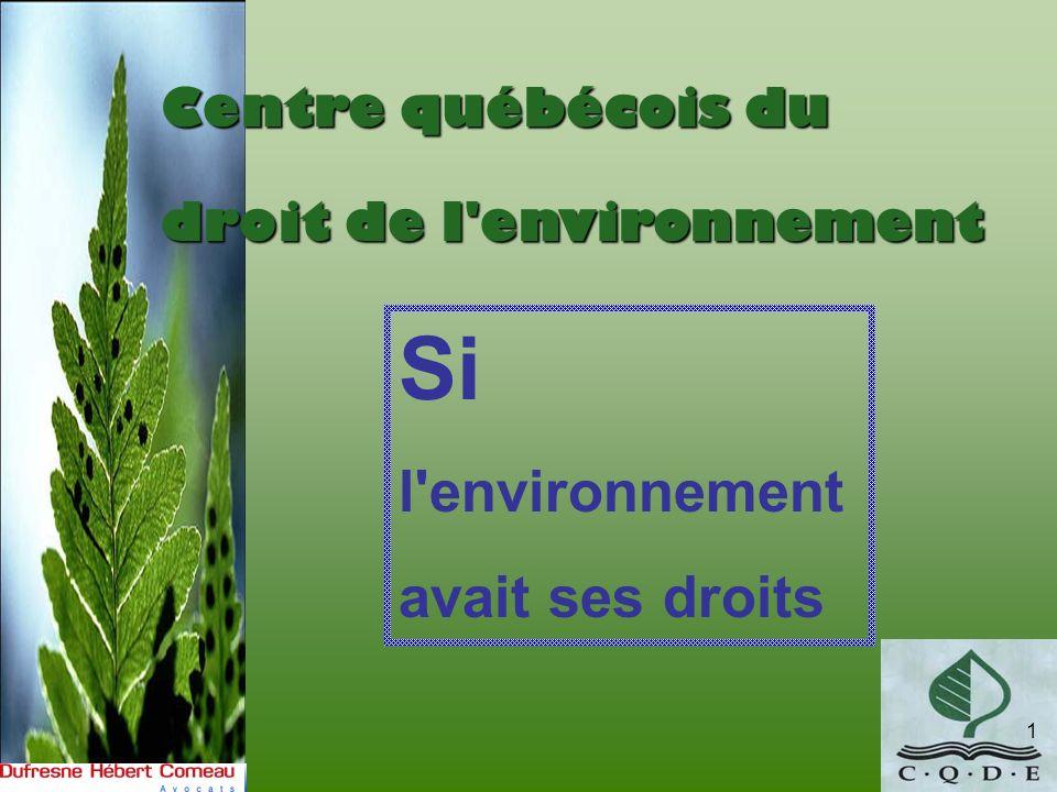 Si l environnement avait ses droits Centre québécois du