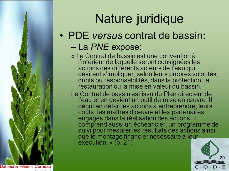 Nature juridique PDE versus contrat de bassin: La PNE expose: