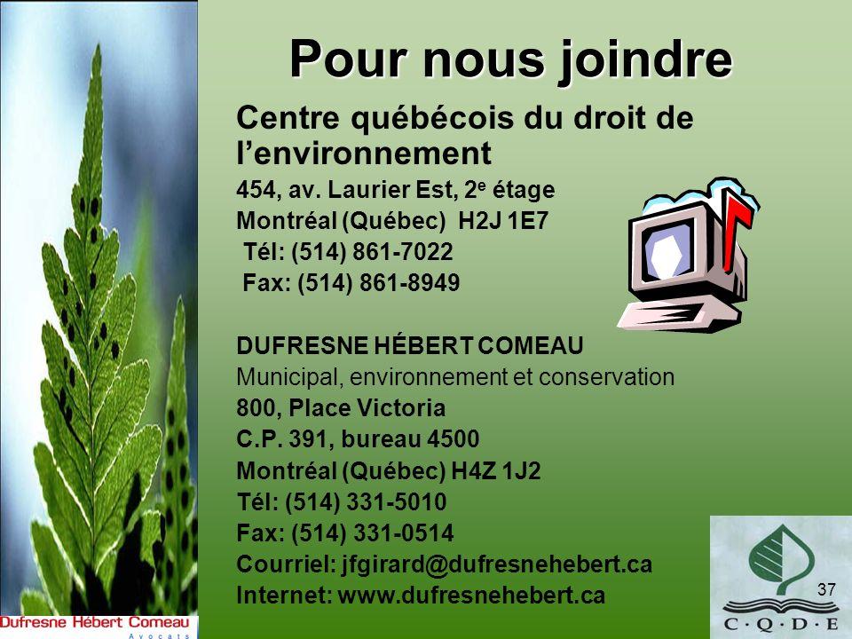 Pour nous joindre Centre québécois du droit de l'environnement