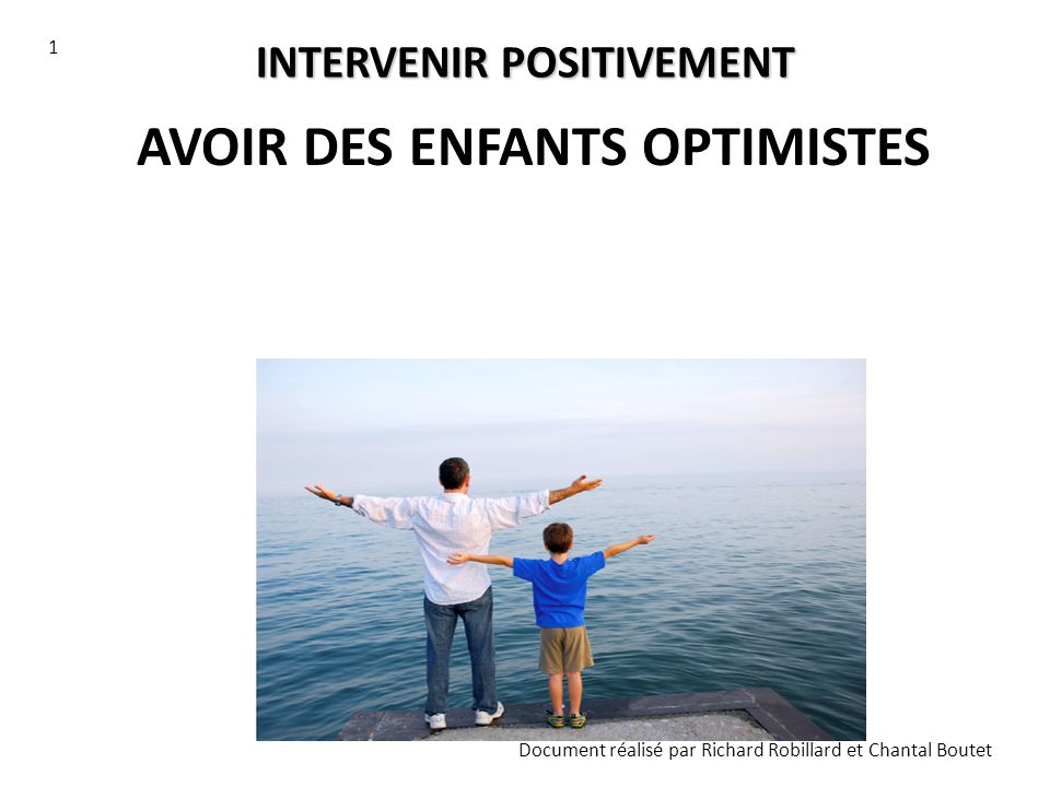 INTERVENIR POSITIVEMENT