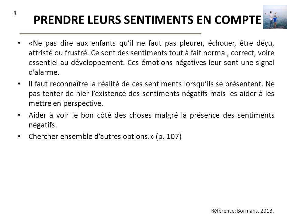 PRENDRE LEURS SENTIMENTS EN COMPTE