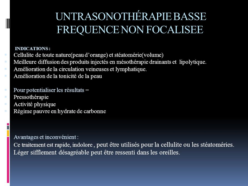 UNTRASONOTHÉRAPIE BASSE FREQUENCE NON FOCALISEE