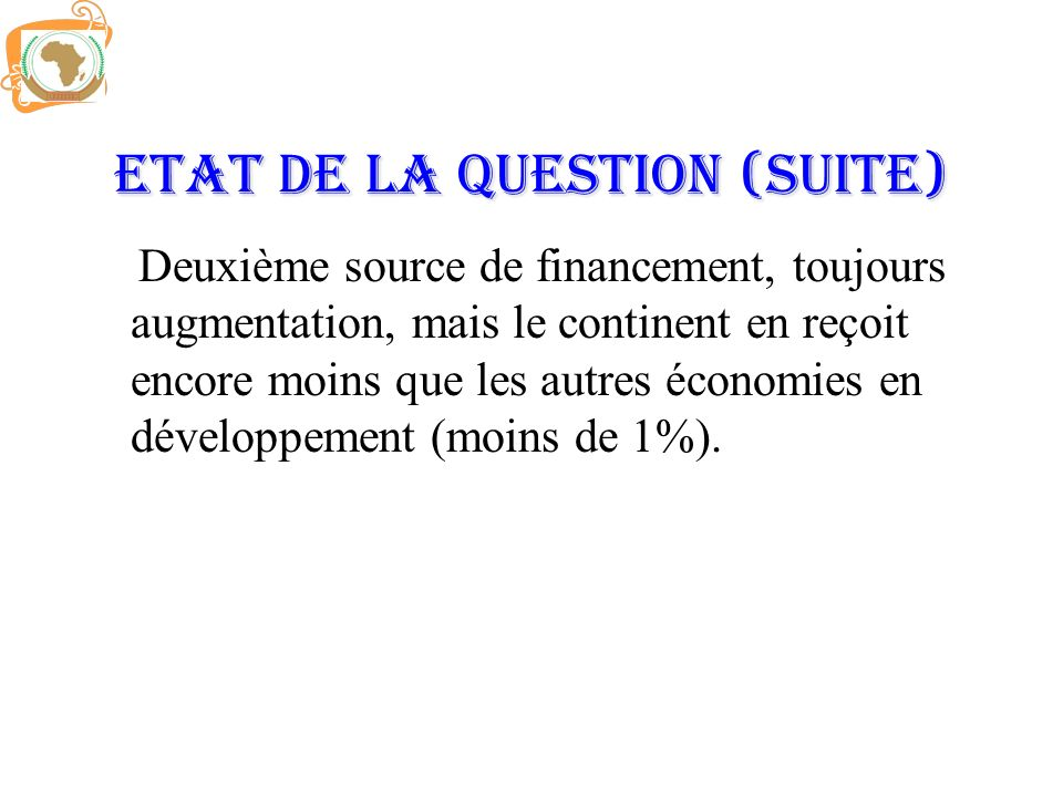 Etat de la question (Suite)