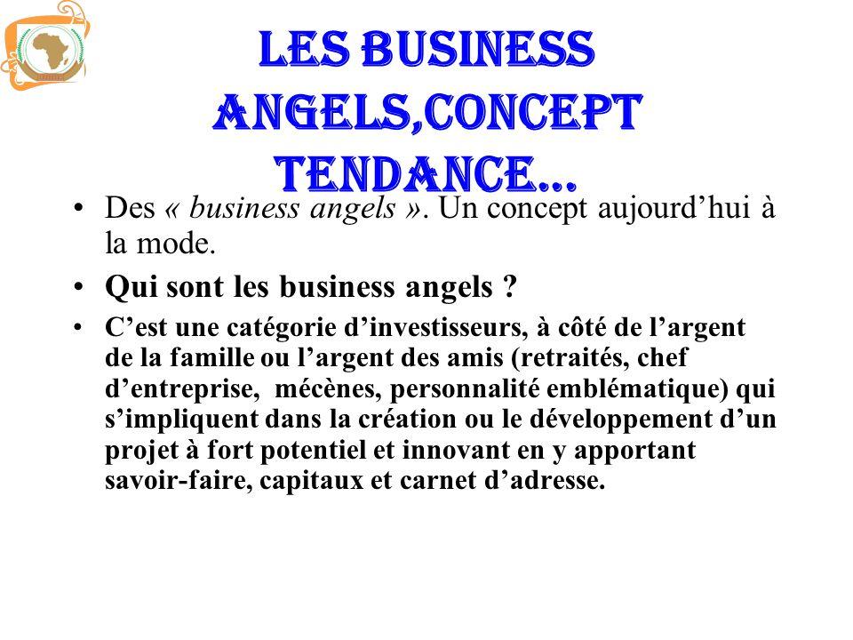 LES BUSINESS ANGELS,concept tendance...