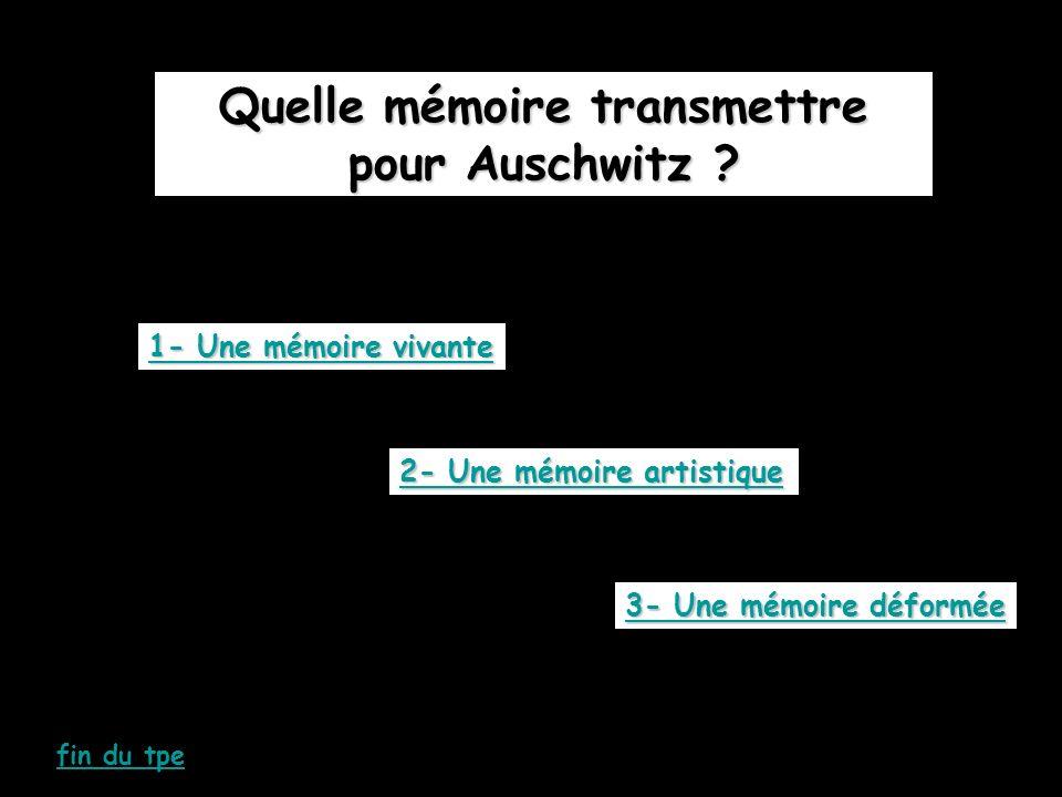 Quelle mémoire transmettre pour Auschwitz