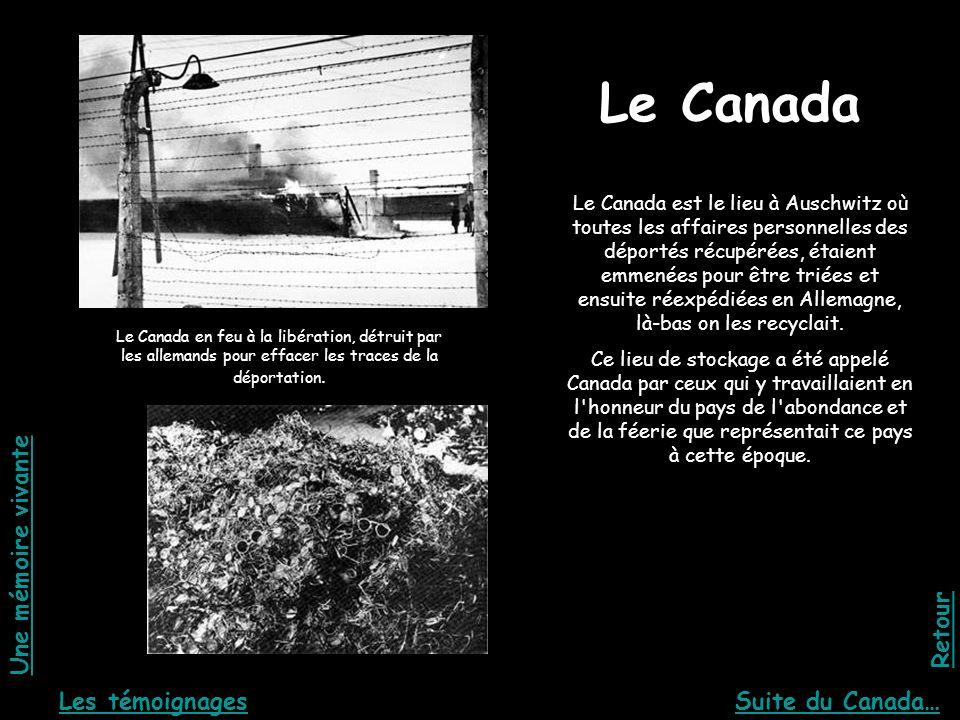 Le Canada Une mémoire vivante Retour Les témoignages Suite du Canada…