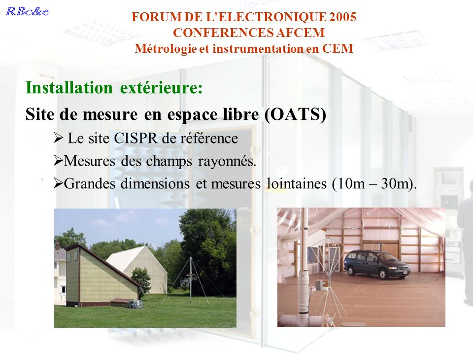 Installation extérieure: Site de mesure en espace libre (OATS)