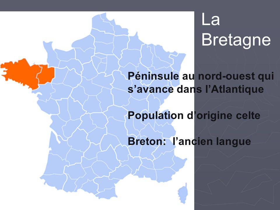 La Bretagne Péninsule au nord-ouest qui s'avance dans l'Atlantique