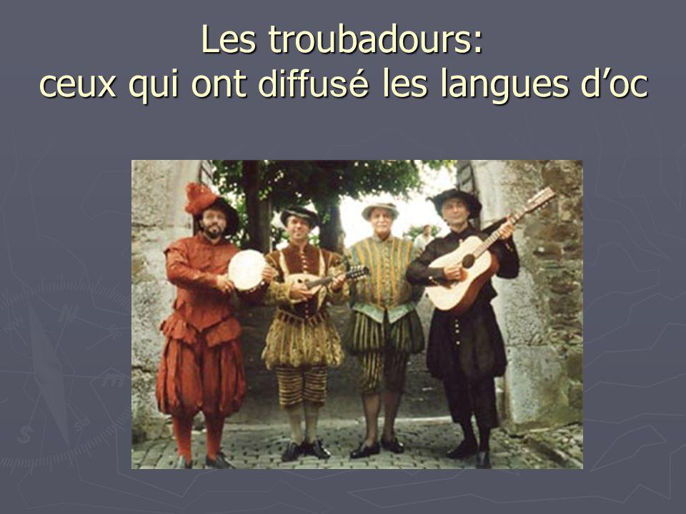 Les troubadours: ceux qui ont diffusé les langues d'oc