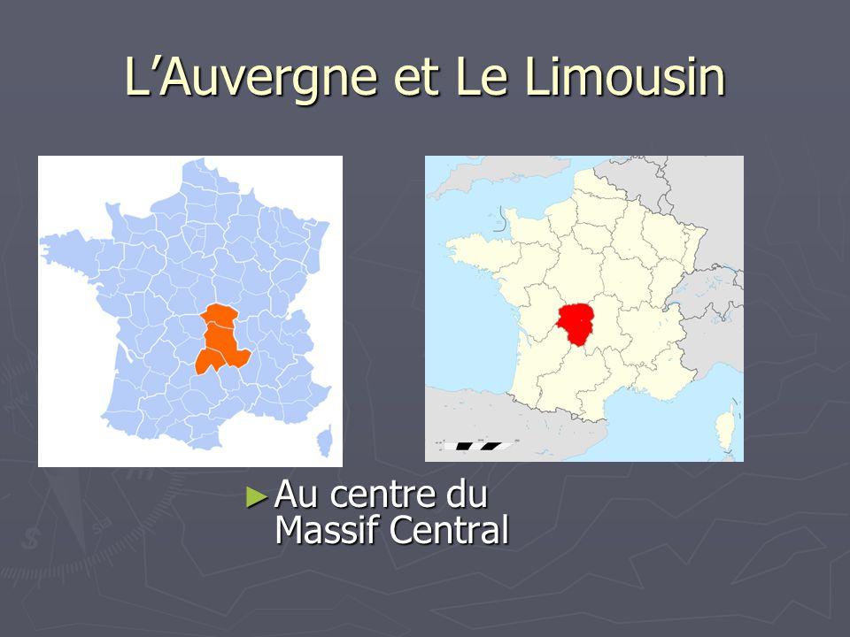 L'Auvergne et Le Limousin