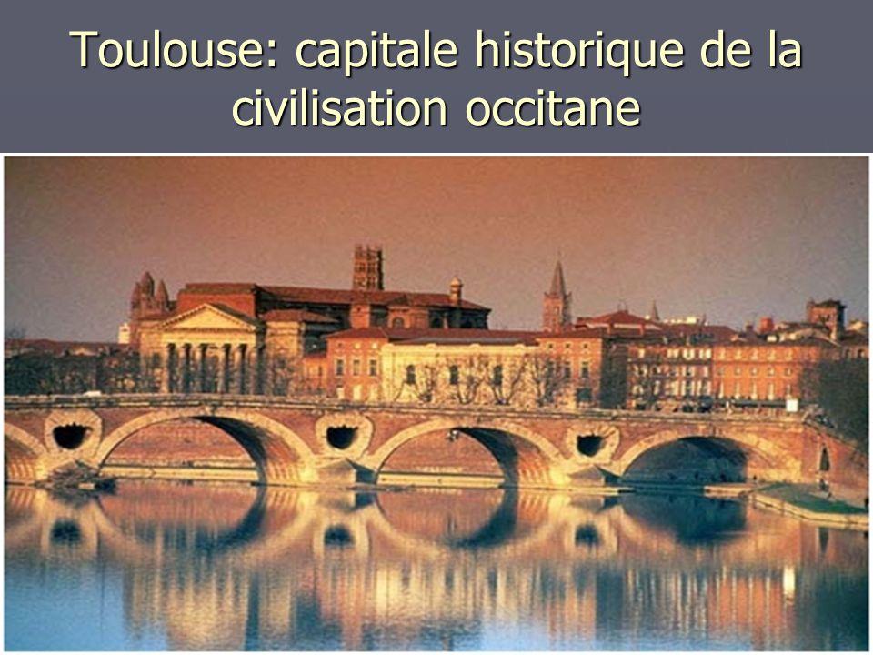 Toulouse: capitale historique de la civilisation occitane
