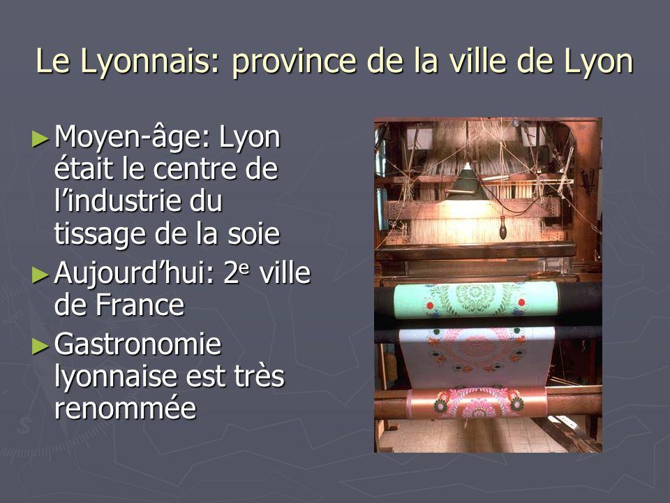 Le Lyonnais: province de la ville de Lyon