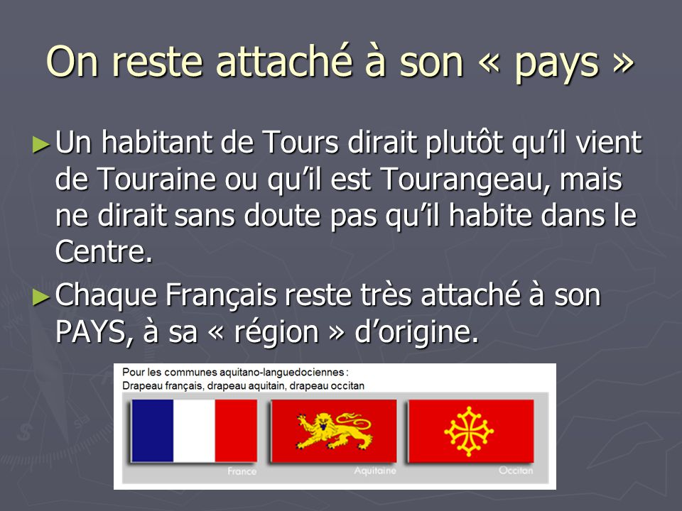 On reste attaché à son « pays »