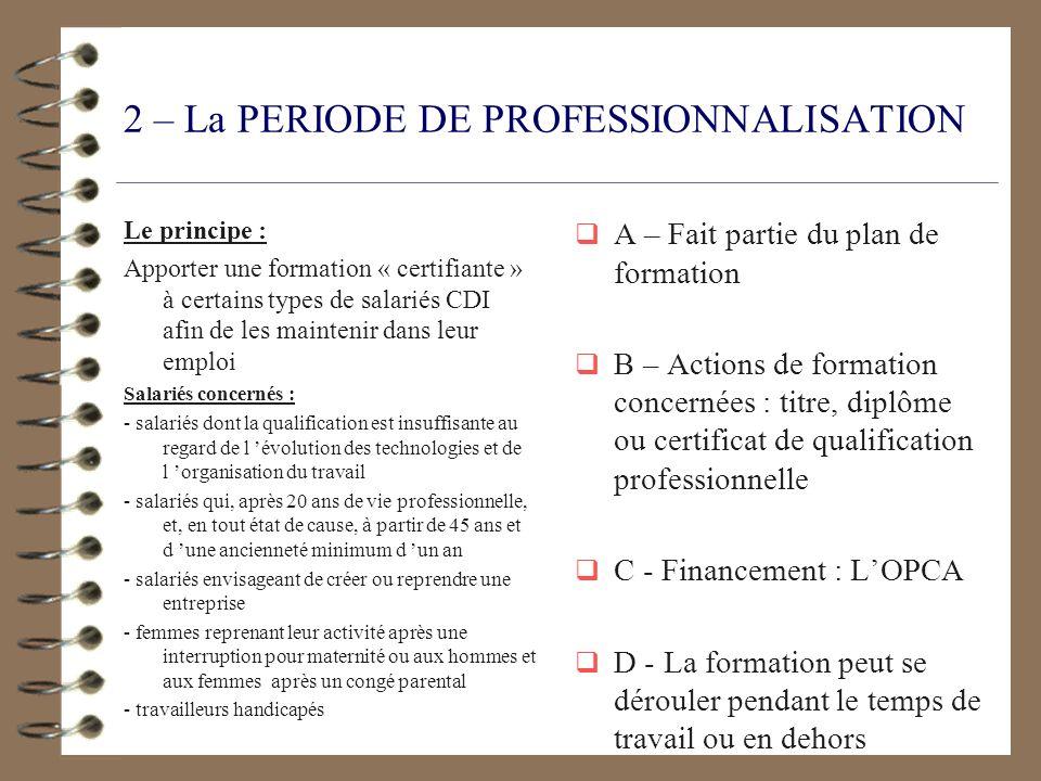2 – La PERIODE DE PROFESSIONNALISATION