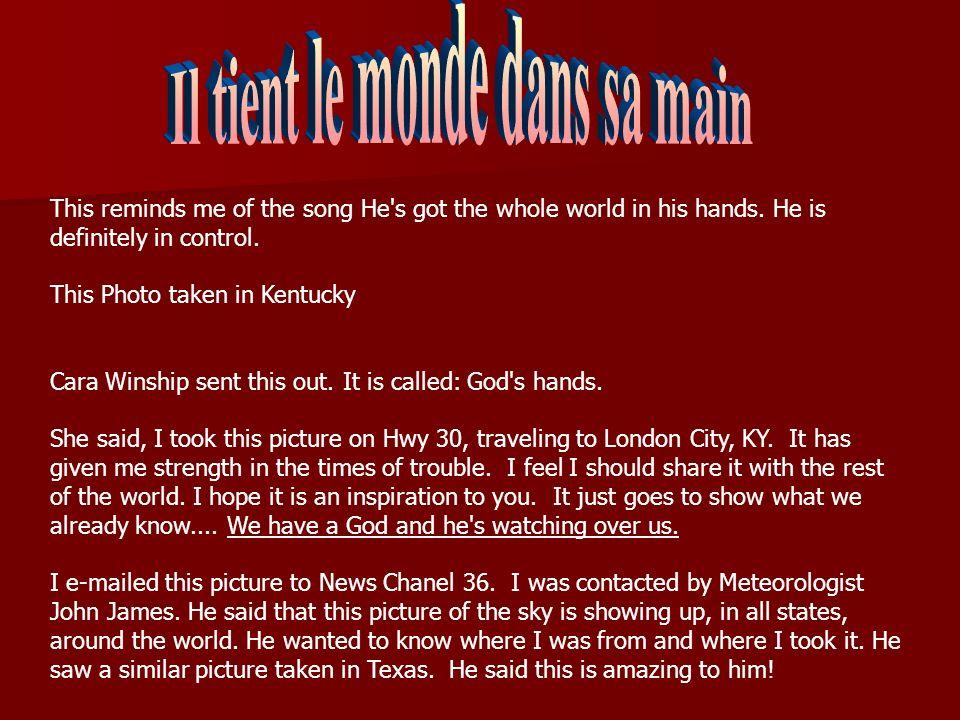 Il tient le monde dans sa main