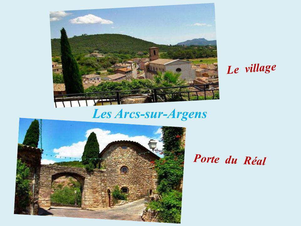 Le village Les Arcs-sur-Argens Porte du Réal