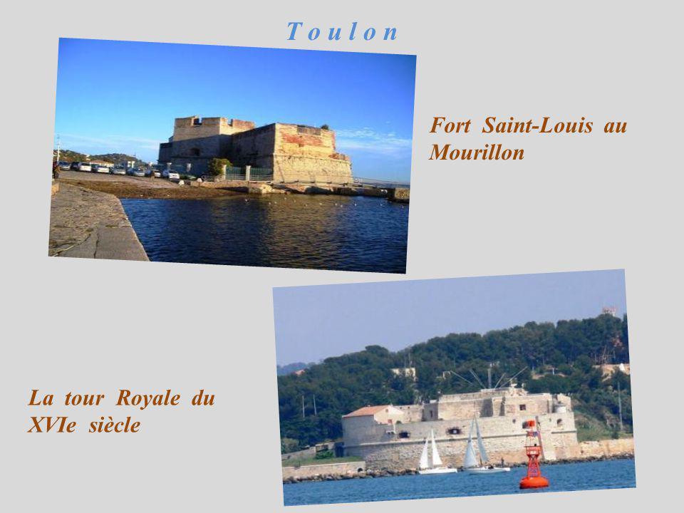 T o u l o n Fort Saint-Louis au Mourillon
