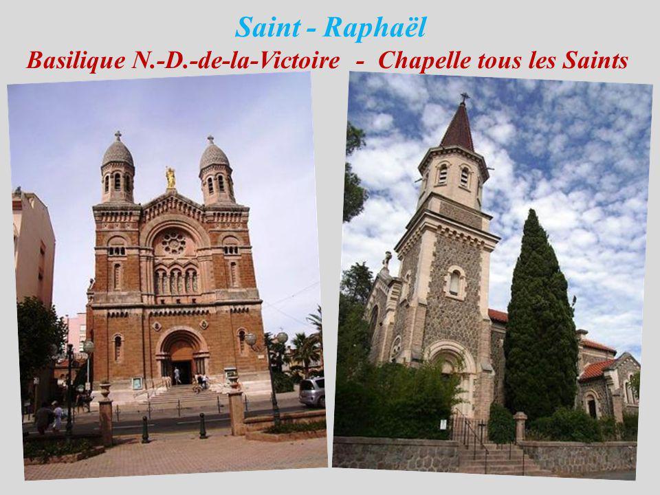 Saint - Raphaël Basilique N. -D